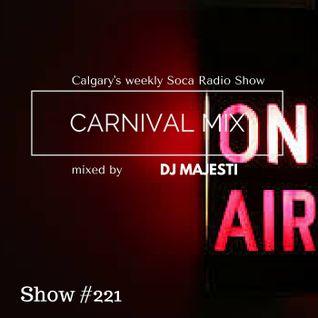 Carnival Mix #221 - Soca Radio Show - Oct.03.2015