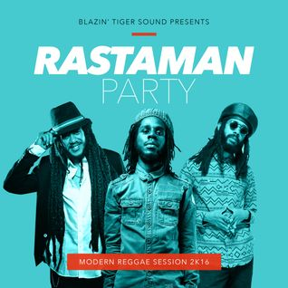 Blazin' Tiger - Rastaman Party - Modern Reggae vol.3
