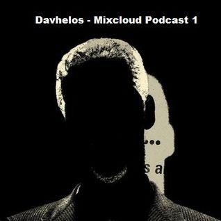 Davhelos - Mixcloud podcast 1