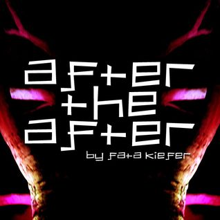 After the After ep. 79 by Fata Kiefer