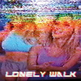 L'Oeil du Kong: Lonely Walk