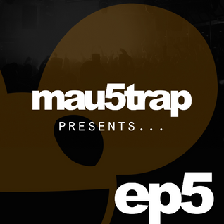 Mau5trap Presents Episode 5 + Spor Guest Mix