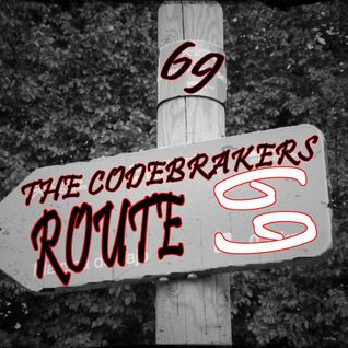 Episode 004 @The Codebrakers [Route 69]