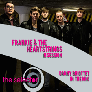 The Selector w/ Frankie & The Heartstrings & Danny Briottet