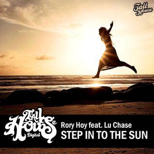 "Rory Hoy's ""Step Into The Sun"" Mixtape!"
