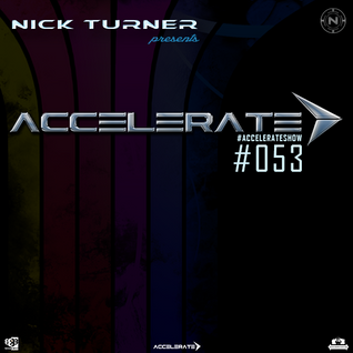 Nick Turner - ACCELERATE #053