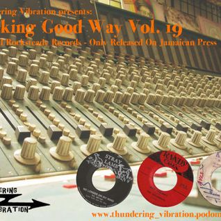 Rocking Good Way Vol. 19 -  Rocksteady Selection Jamaican Release Only