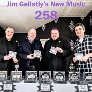 Jim Gellatly's New Music episode 258