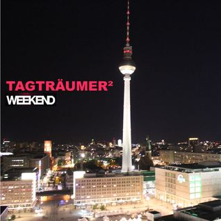 Tagträumer² @ Weekend Club - Berlin - Germany