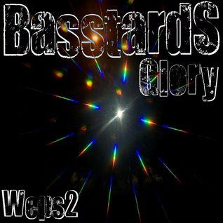 Weps2 - Basstards Glory