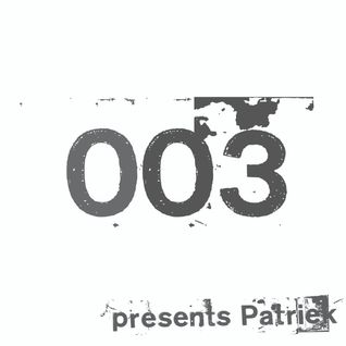 Technoise Radio 003 - Patriek Showcase