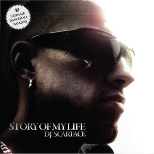 DJ SCARFACE - STORY OF MY LIFE 2008