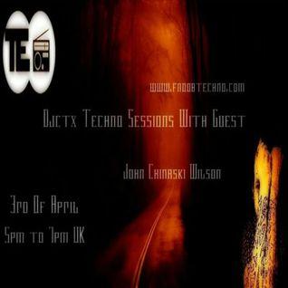 Djctx Techno Session With Guest  John Chinaski Wilson