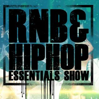 Best of August 2015 (1) - RnB and HipHop Essentials Show