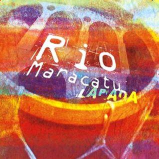 Rio Maracatu - Lapada