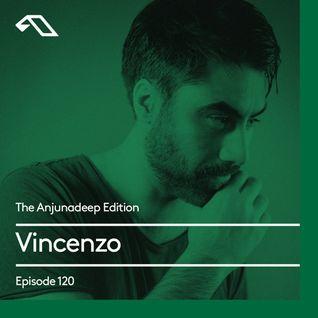 The Anjunadeep Edition 120 With Vincenzo