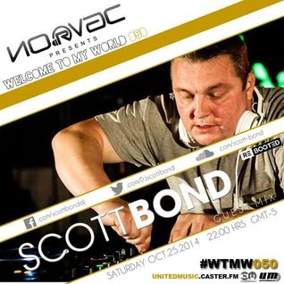 SCOTT BOND - WTMW MEXICO - 25TH OCTOBER 2014 RΞBOOTΞD [DOWNLOAD > PLAY > SHARE!!!]