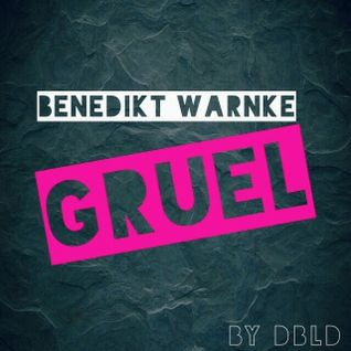 GRUEL (Extended Mix)