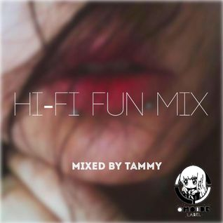 【OMOIDE-88】HI-FI FUN MIX MIXED BY TAMMY