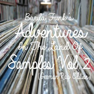 Adventures In The Land Of Samples Vol.2 (German Rap Edition)