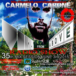 Carmelo_Carone_VIBES_FROM_ABOVE-35th_Mix_Session-JUNE_10TH_2015