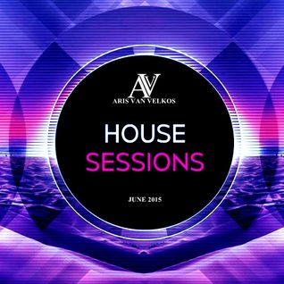 Aris van Velkos - The House Sessions