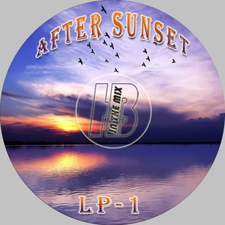 HB - After Sunset (part 1)