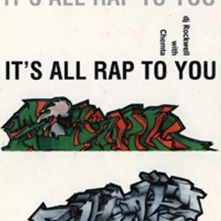 Rockwell + Chemta - It's All Rap To You - B