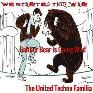 Gabber Techno Bear is Going Wild