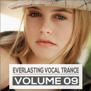 Everlasting Vocal Trance Volume 09