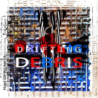 DRIFTING DEBRIS