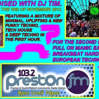 Energised With DJ Tim - 16/11/13/ - 103.2 Preston fm.