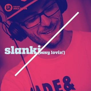 UP Podcast #013 – Slanki (Easy Lovin')