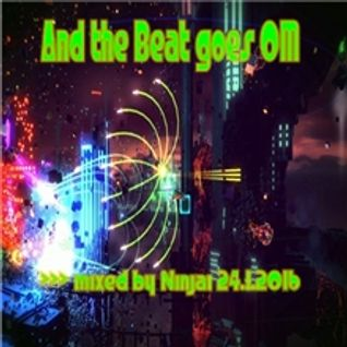And the Beat goes OM >>> mixed by Ninjai 24.1.2016