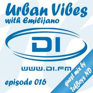 Emilijano - Urban Vibes 016 [DI.FM] guest mix by TekBoys ND (13 Nov 2012)