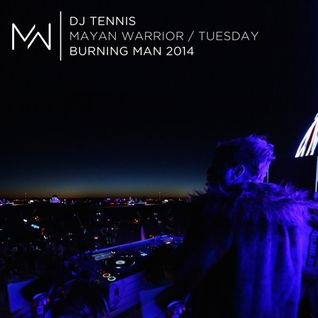 DJ Tennis - Mayan Warrior Tuesday Night - Burning Man 2014