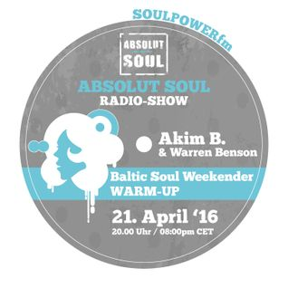 Absolut Soul Show /// 21.04.2016 on SOULPOWERfm