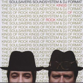 SOULSAVERS & DJ FORMAT kings of rock