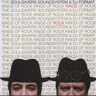 SOULSAVERS & DJ FORMAT kings of rock