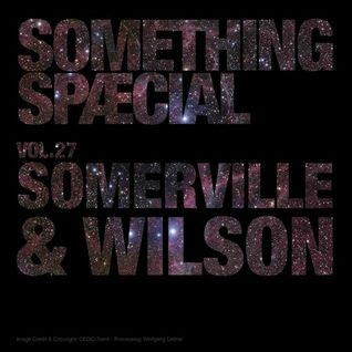 SOMETHING SPÆCIAL Vol. 27 by SOMERVILLE & WILSON