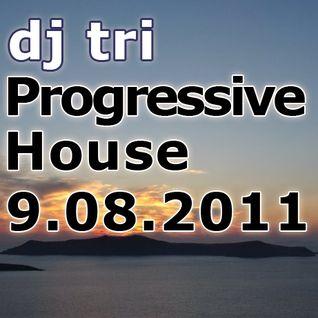 Dj tri 9.08.2011 Progressive House/Electro