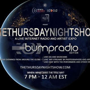The Thursday Night Show US Zone (bumpradio edition) 5.30.13