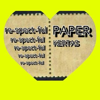re-spect-ful PAPER