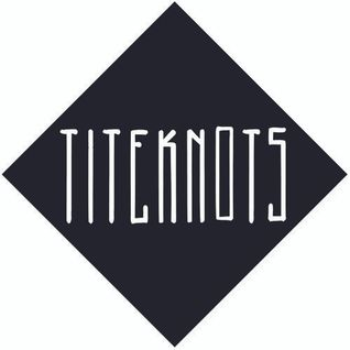 TITEKNOTS: In The Mix #1 - Mind Open