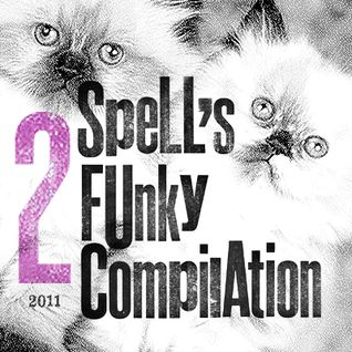 VA - spell's funky compilation #2 2011.09.03 mixed