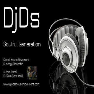 SOULFUL GENERATION ON GLOBAL HOUSE MOVEMENT RADIO JUNE 2 _14-06-2015