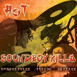 HoT - Soundboy Killa (Promo Mix 2010)
