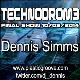 Technodrom3 Final Show - Dennis Simms 10/03/2014