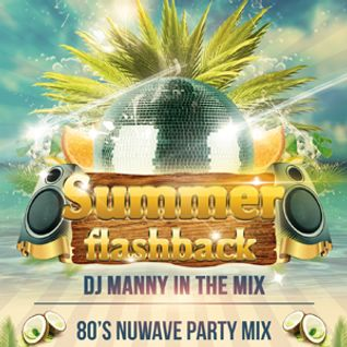 Summer Flashback - 80s Nuwave Party Mix