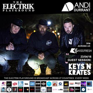 Electrik Playground 23/4/16 inc. Keys N Krates Guest Session